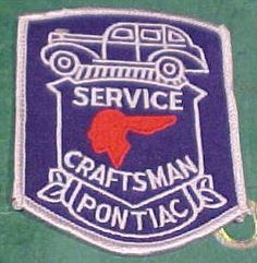 Pontiac Craftsman Service Embroidered Patch