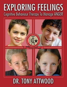 Exploring Feelings: Cognitive Behaviour Therapy to Manage Anger: Tony Attwood Book Annotation, Cognitive Behavior, Behavior Interventions, Developmental Delays, Special Needs Students, Autism Resources, Health Resources, Autism Spectrum Disorder, Books Online