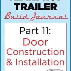 Homebuilt Teardrop Trailer 11: Door construction