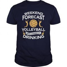 Weekend Forecast Volleyball With A Chance Of Drinking TShirt