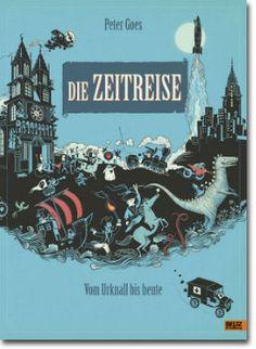 Die Zeitreise von Peter Goes, Beltz & Gelberg