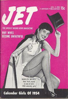 JAN 7 1954 JET MAGAZINE VOL.5 #9 (Marilyn Meeres) Jet Magazine, Black Magazine, Essence Magazine, Newspaper Headlines, Calendar Girls, News Magazines, Soul Music, Black Media, Black History