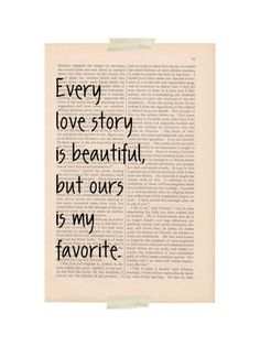 valentine's day love quotes art print - Every Love Story is Beautiful, But Ours is my Favorite - dictionary art wall decor