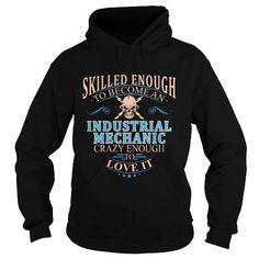INDUSTRIAL MECHANIC T Shirts, Hoodies, Sweatshirts. GET ONE ==> https://www.sunfrog.com/LifeStyle/INDUSTRIAL-MECHANIC-104119473-Black-Hoodie.html?41382