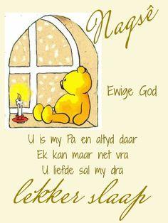Goeie Nag, Afrikaans Quotes, Good Night, Nighty Night, Good Night Wishes