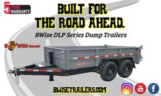 BWise DLP Series Dump Trailers are built for the road ahead with an industry-best five-year warranty. Dump Trailers, Building, Dump Trucks, Buildings, Construction, Architectural Engineering