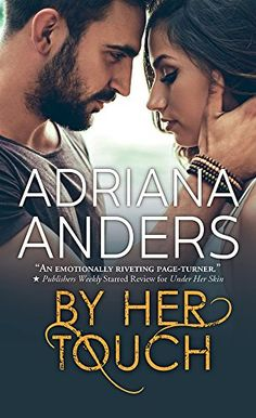 """Read """"By Her Touch"""" by Adriana Anders available from Rakuten Kobo.Anders has created wonderful variations on the beauty and the beast theme and the damsel-in-distress trope, a gre. Shayla Black, Beauty And The Beast Theme, Good Charlotte, The Way He Looks, Damsel In Distress, Page Turner, Blank Canvas, Romance Novels, Book Lists"""