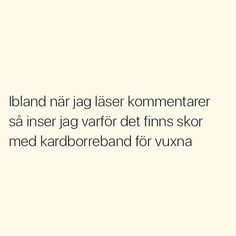 Se foton och videoklipp från SITUATIONER (@situationer) på Instagram Silly Quotes, Fact Quotes, Life Quotes, Swedish Quotes, Welcome To Sweden, Perfect Word, Different Quotes, Words Worth, Text Me