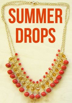 Summer Drops jewelry tutorial, free DIY instructions
