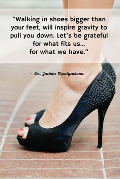 d538dd835 81 Best Shoe Quotes images in 2019 | All about shoes, Best quotes ...