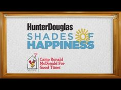 Creative and caring: Hunter Douglas 'Shades of Happiness' Contest - https://www.youtube.com/watch?v=uqBxykmuvXY