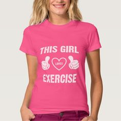 THIS GIRL LOVES EXERCISE