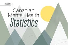 Mental health issues in Canada are more common than you think