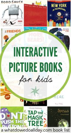 Interactive picture books for babies, toddlers and grade school kids.