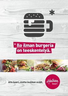 "Helka Baari -bar poster. ""Pleasure without burger is a sham"".  Design by Vänkä Helsinki"