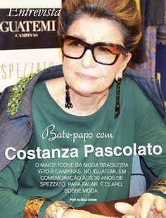 A Moda de hoje, por Costanza Pascolato e Consuelo Blocker (euzinha)