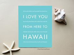I Love You From Here To HAWAII art print