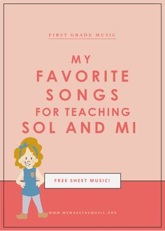 First Grade Music: Favorite Songs for Sol Mi