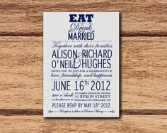 Royal Blue Eat Drink and be Married Wedding invitation...customize to your colors!