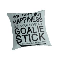 """""""Hockey Goalie Quote, You Can't Buy Happiness """" Throw Pillows. Throw pillows, available to purchase as covers only, or covers with inserts. Hockey Coach, Hockey Goalie, Hockey Mom, Soccer, Field Hockey Quotes, Goalie Quotes, Hockey Crafts, Hockey Decor, Total Hockey"""