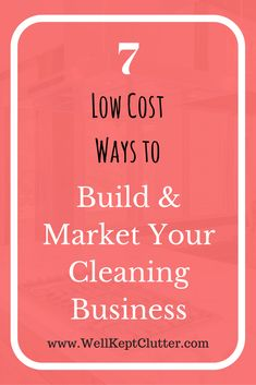7 Low Cost Ways to Grow Your Cleaning Business Growing your cleaning business. 5 simple and cost effective ways you can score your first clients and continue to grow your cleaning business. House Cleaning Jobs, Cleaning Companies, House Cleaning Services, Cleaning Hacks, Cleaning Routines, Cleaning Schedules, Speed Cleaning, Weekly Cleaning, Business Marketing