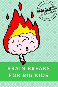 Brain Breaks for Upper Grades: Give your students a brain break with these easy to plan 5 minute activities!