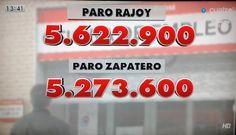 Aumento del paro en España en Julio 2014. Datos comparados entre el Gobierno PSOE (Zapatero) 5.273.000 y PP (Rajoy) 5.622.900 Fuente: cuatroTV