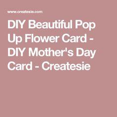 DIY Beautiful Pop Up Flower Card - DIY Mother's Day Card - Createsie