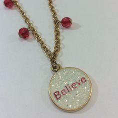 "Believe"""" Necklace"