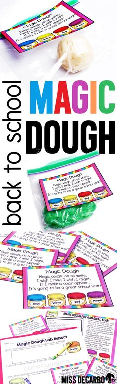 Magic Dough and lab report for the first day of school! - WITH colorful tags or labels that have an adorable poem attached. Directions for making the magic dough, as well as a general lesson plan is included, too! Your kids will have SO much fun with this