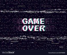 Game over glitch background retro game backdrop vector image on VectorStock Glitch Wallpaper, Retro Wallpaper, Aesthetic Pastel Wallpaper, Dark Wallpaper, Aesthetic Wallpapers, Aesthetic Gif, Aesthetic Pictures, Nouvel An Citation, Space Invaders
