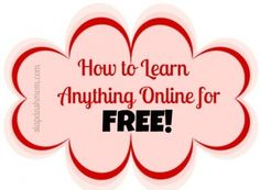 How To Learn Anything Online For Free.