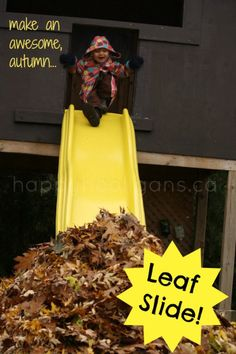 Make a Leaf Slide! Such a fun way to spend an autumn day playing in the leaves!  (happy hooligans)