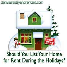 Holiday Rentals - Should You List Your Home for Rent During the Holidays?