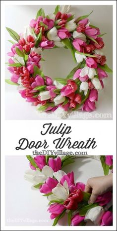 Made with dollar store flowers, ribbon, and foam wreath.Tulip Door Wreath Tutorial by: theDIYvillage.com