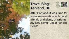 Travel Blog: Rejuvenating in Ashland, Oregon #travel #ashland #oregon #lithiapark #shakespearefestival