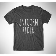 Unicorn Rider Womens Tee Womens Graphic Tshirt Womens Graphic Tees... ($14) ❤ liked on Polyvore featuring tops, t-shirts, black, women's clothing, silver t shirt, graphic t shirts, unicorn t shirt, print shirts and print t shirts