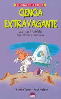 Ciencia extravagante : las más increíbles anécdotas científicas Inventions, Memes, Books, Applied Science, Teaching Chemistry, Asperger, Recommended Books, Professor, Libros