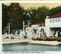 Public Canoe House, Summit Beach Park, Akron, Ohio :: General Photograph Collection of the Akron-Summit County Public Library