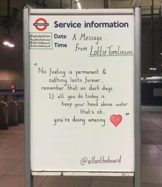 Positive Affirmations Quotes, Affirmation Quotes, Lottie Tomlinson, Nothing Lasts Forever, Inspirational Message, Inspiring Messages, London Underground, Its Ok, You're Awesome