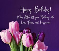 Muslim Birthday Wishes, Christian Birthday Greetings, Birthday Wishes For A Friend Messages, Happy Birthday Wishes For Her, Birthday Wishes For Women, Beautiful Birthday Wishes, Birthday Wishes Flowers, Birthday Wishes For Friend, Happy Birthday Wishes Cards