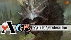 Bring It Back to Life! | Grixis Reanimate | MTG Arena |