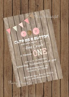 Cute as a Button First Birthday Party Invitation/Theme