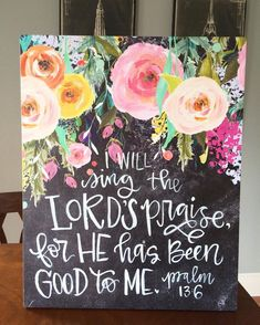 Another chalkboard floral painting is going out the door. You can order yours… Scripture Painting, Scripture Art, Bible Art, Canvas Painting Quotes, Canvas Paintings, Book Letters, Paint Party, Christian Art, Painting Inspiration