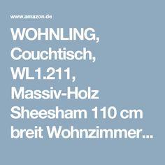 Uberlegen WOHNLING, Couchtisch, WL1.211, Massiv Holz Sheesham 110 Cm Breit Wohnzimmer