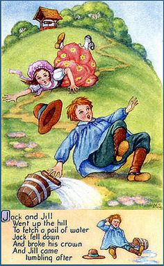 Jack and Jill ~ a rhyme inspired Luisa May Alcott.so I'm inspired to write spin offs of nursery rhymes Nursery Rhymes Poems, Rhymes Songs, Nursery Rymes, Rhyming Activities, Preschool Songs, Pomes, Kids Poems, Storybook Cottage, Vintage Nursery