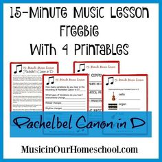 15-Minute Music Lesson Freebie with 4 Printables for Pachelbel Canon in D