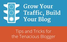 Ebook: Grow Your Traffic, Build Your Blog