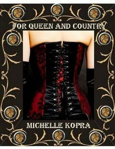 Tome Tender: For Queen and Country by Michelle Kopra (Shimmy an...