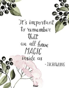 Qoute by J.K. Rowling - Flow Magazine
